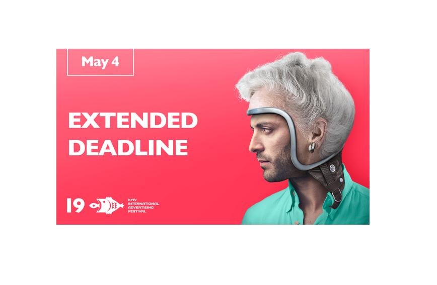 Київський Міжнародний Фестиваль Реклами переніс дедлайн на 4 травня. Останній шанс!