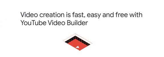 Google запустив безкоштовний інструмент для створення роликів – YouTube Video Builder